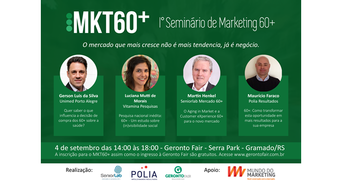 MKT60+ 1º Seminário de Marketing 60+